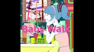 Baby Walk/シロクマ消しゴムfeat.初音ミク