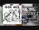 NEKRAM0NSEE -GOZMEZ- Single