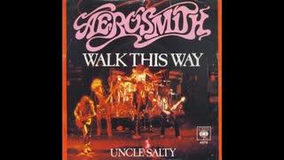 1975年08月28日 洋楽 「ウォーク・ディス・ウェイ(Walk This Way)」(エアロスミス Aerosmith)