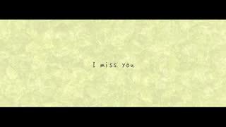 【巡音ルカ】I miss you【オリジナル】