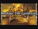 【もすかう】Moskau: The Gathering【MtGMAD】