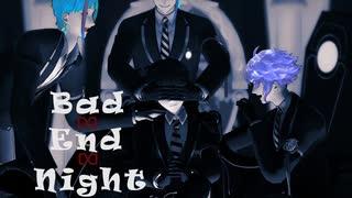 【MMDツイステ】Bad ∞ End ∞ Night【監督