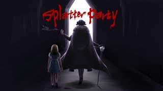 【歌ってみた】Splatter Party 【梵人】