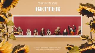 [K-POP] TWICE - Better (Japanese MV) (H