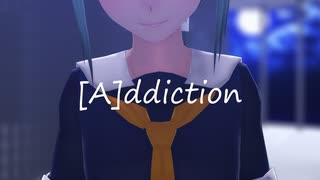 【MMD艦これ】 [A]ddiction  by 夕張Si