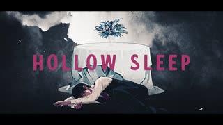 Hollow Sleep / Flower