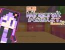 【結月ゆかり】WiiU版Minecraftからお送りします。Season2 Part63
