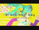 Brand New Day / irucaice feat. 初音ミク