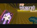 【結月ゆかり】WiiU版Minecraftからお送りします。Season2 Part65