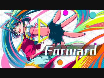 『Forward/初音ミク』のサムネイル