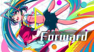 Forward/初音ミク