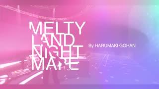 メルティランドナイトメア feat.初音ミク (BIGHEAD REMIX) はるまきごはんのサムネイル