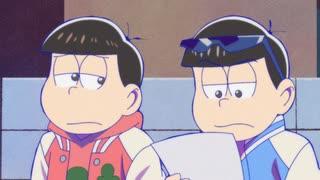 おそ松さん 第3期 第11話「やれよ」「ピ