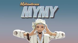 【MMDツイステ】My My【モーショントレー