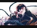 【複合MAD/AMV】Demons