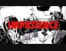 BahBahBah - Impatience