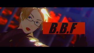 【APヘタリアMMD】何奴中心でB.B.F.【米英