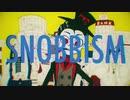 【YU10】SNOBBISM【歌ってみました】