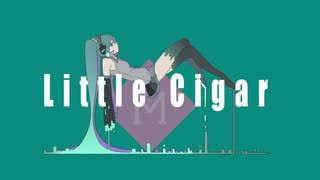 Little Cigar / 初音ミク