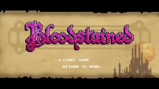 [ネタバレ注意] Bloodstained:Ritual of t