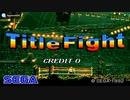 [AC]TITLE FIGHT FULL SOUND TRACK