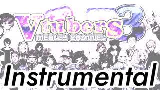 【メドレー単品】Vtubers Medley Channel 3
