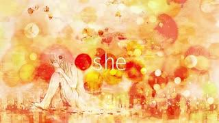 「she」 歌ってみた/晴月
