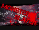 【MHWI】MONSTER SLAYER【MAD】