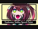 Tsukumo Tokka Speed paint