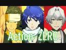 アイドルマスター THE 虎牙道「Action-ZERO」