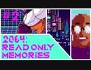 【実況#2】王子とハラールと腐った牛乳【2064:Read Only Memories】