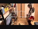 [ 一人LIVE妄想 ] Dragon Ash - Deep Impact ベース弾いてみた [ Bass Cover ]