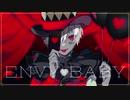 【L:Mafumafu×R:Soraru】Envy Baby【Tried To Sync】