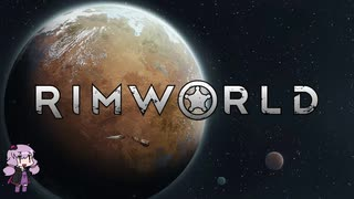 【RimWorld】山岳に暮らしてみる#01