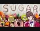 Sugar - Maroon5