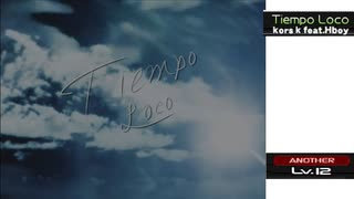 【beatmania IIDX28 BISTROVER】Tiempo Loco(SPA)