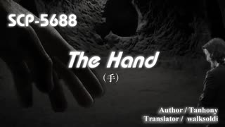 【SCP紹介/解説 第40回】SCP-5688 - The