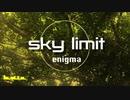 enigma『sky limit』