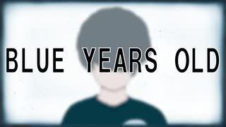 『ペケ 「BULE YEARS OLD」feat.鏡音リン、初音ミク』のサムネイル