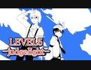 【UTAUカバー】LEVEL5 -Judgelight-【廻音シュウ 梟音キリィ】