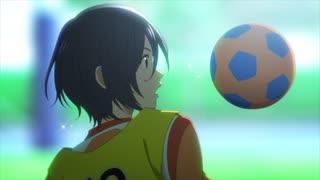 TVアニメ『さよなら私のクラマー』 第06話