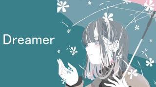 Dreamer / feat.闇音レンリ
