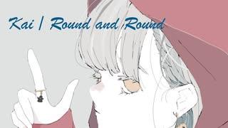 【初音ミク】 Kai 『Round and Round』