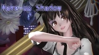 【めんぼう式まつり2021】Make-up Shadow【めんぼう式 リデル】【モーション配布】