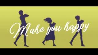 【MMD刀剣乱舞】小柄男士でMake you happy