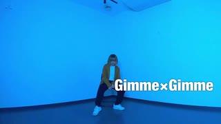 【初投稿】Gimme×Gimme 踊ってみた【fuuka】