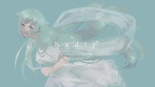 【碩瀬水羽】Nadir【UTAUカバー】