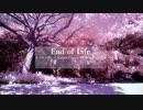 【第13回東方ニコ童祭】End of Life【東方自作アレンジ】