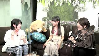 【生放送 #19-2】成海瑠奈と八巻アンナの『ナルべく、マキで!』