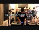 Dj Yutaka Live mix Lounge【Grandmaster Flash/LL Cool J/EPMD/MK xyz/Majid Jordan/D-Nice】2021 7.18